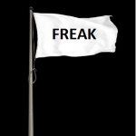 """Let your freak flag fly!"""