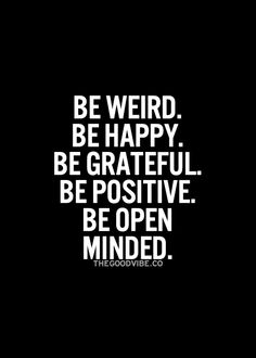 Make Good Choices. Be Grateful. Be Happy.
